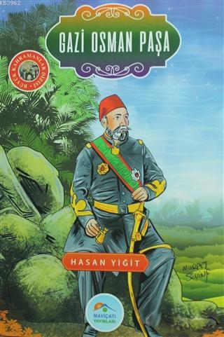 Gazi Osman Paşa; Büyük Kahramanlar Dizisi