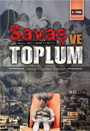 Savaş ve Toplum; Savaş Üzerine Yazılar
