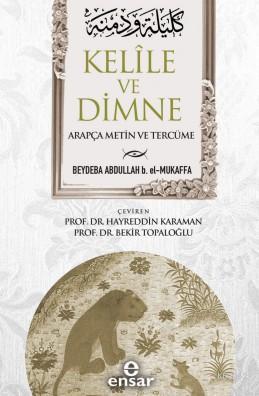 Kelile ve Dimne (Arapça Metin ve Tercüme)