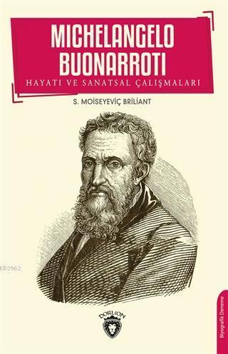 Michelangelo Buonarroti Hayatı ve Sanatsal Çalışmaları