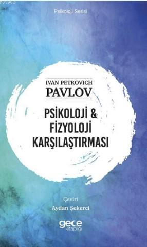 Psikoloji & Fizyoloji karşılaştırması