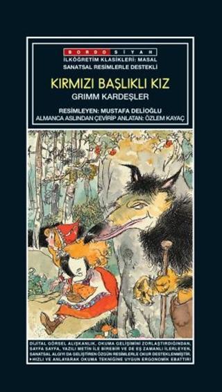 Sanatsal Resimli Kırmızı Başlıklı Kız; Grimm Masalları