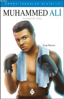 Muhammed Ali; Cassius Marcellus Clay
