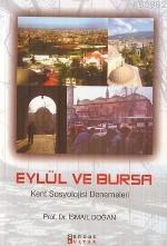 Eylül ve Bursa / Kent Sosyolojisi
