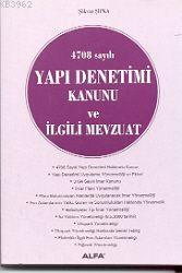 4708 Sayılı Yapı Denetimi Kanunu ve İlgili Mevzuat
