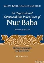 An Unprecedented Communal Rıte In The Court Of Nur Baba