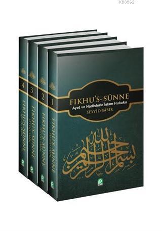 Fıkhu's Sünne (2 Cilt); Ayet ve Hadislerle İslam Hukuku
