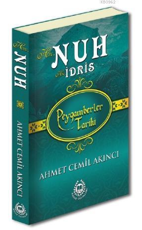 Hz. Nuh & Hz. İdris; Peygamberler Tarihi