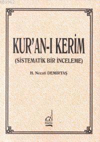 Kur'an'ı Kerim (sistematik Bir İnceleme)