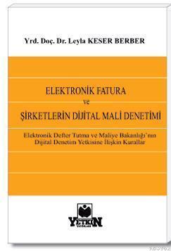 Elektronik Fatura ve Şirketlerin Dijital Mali Denetimi
