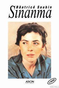 Sınanma - Beatrice Saubin - 9789755710488 - Kitap   imge