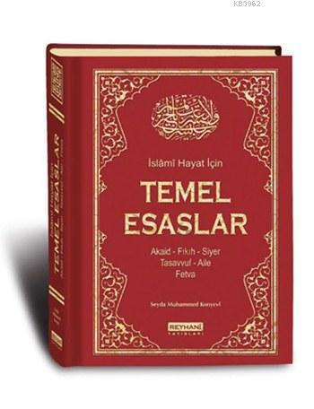 İslami Hayat İçin Temel Esaslar (Ciltli)