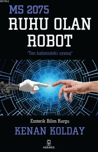 Ruhu Olan Robot; MS 2075