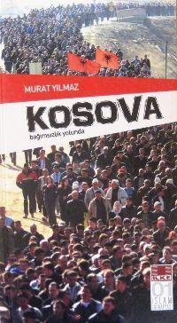 Kosova; Bağımsızlık Yolunda