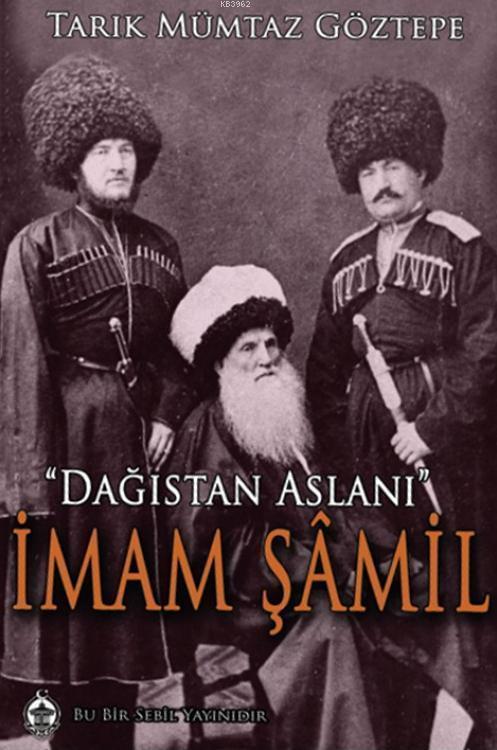 Dağıstan Aslanı İmam Şamil