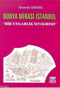 Dünya Mirası İstanbul;