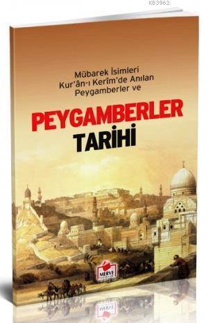 Peygamberler Tarihi (Dergi Boy); Mübarek İsimleri Kur'an-ı Kerim'de Anılan Peygamberler