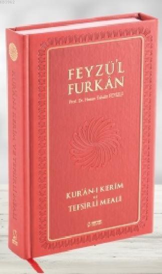 Feyzü'l Furkan Kur'ân-ı Kerîm ve Tefsirli Meali (Büyük Boy - Mushaf ve Meal - Mıklepli) BORDO