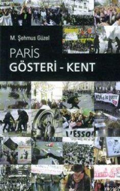 Paris Gösteri-Kent