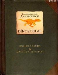 Dinozorlar; Tarih Öncesi Dinozorlar Ansiklopedisi