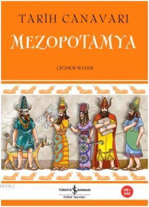 Tarih Canavarı Mezopotamya