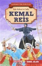 Kemal Reis - Kahraman Türk Denizcileri; Batı Akdeniz'in Fatihi