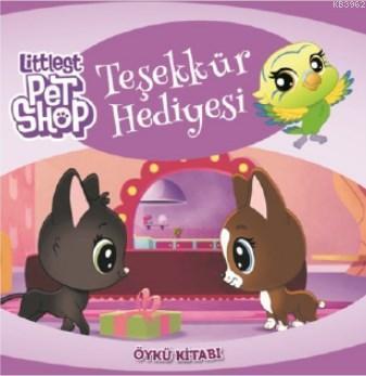 Littlest Pet Shop Teşekkür Hediyesi Öykü Kitabı
