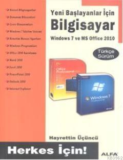 Bilgisayar; Windows 7 ve MS Office 2010