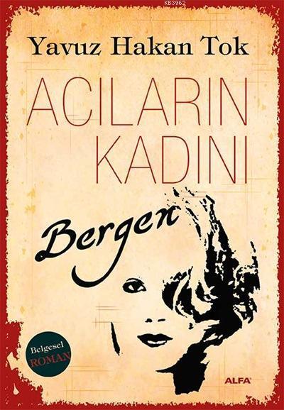 Acıların Kadını Bergen
