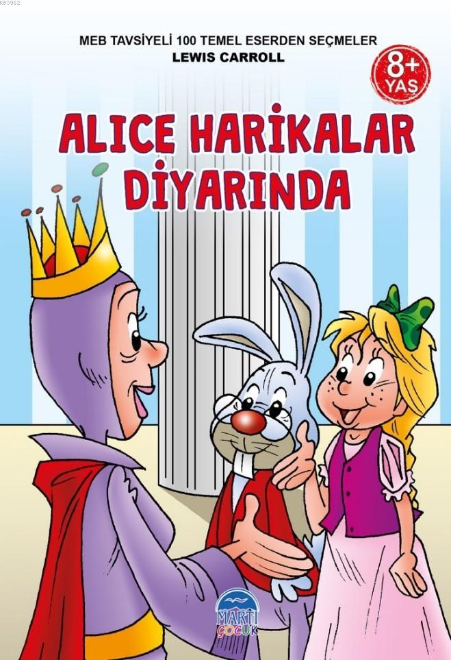 3 Sınıf 100 Temel Eserden Seçmeler; Alice Harikalar Diyarında