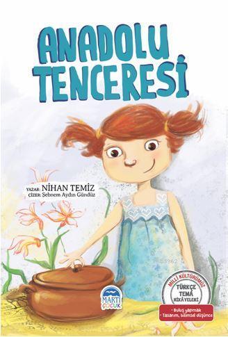 Anadolu Tenceresi - Türkçe Tema Hikâyeleri; Gelenekler - Görenekler