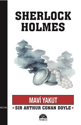 Mavi Yakut; Sherlock Holmes Serisi