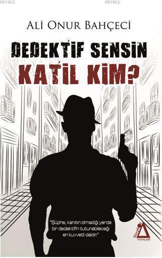 Dedektif Sensin Katil Kim?