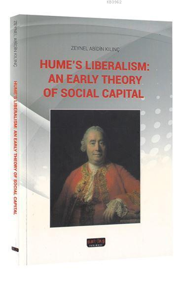 Hume's Liberalism: An Early Theory Of Social Capital