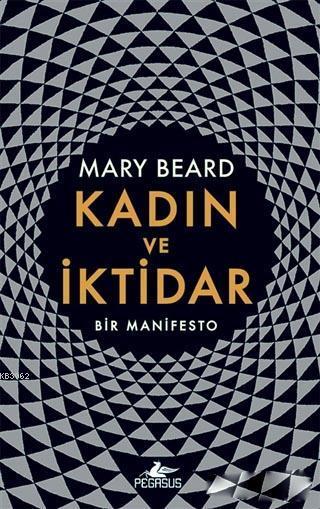 Kadın ve İktidar; Bir Manifesto