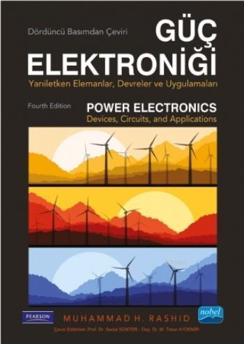 Güç Elektroniği; Yarı İletken Elemanlar, Devreler ve Uygulamalar