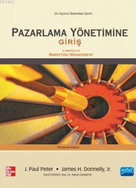 Pazarlama Yönetimine Giriş; A Preface to Marketing Management