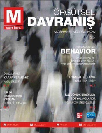 Örgütsel Davranış; Organizational Behavior