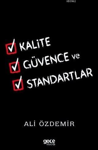 Kalite Güvence ve Standartlar; Standardizasyon ve Kalite