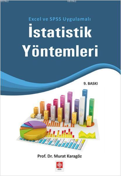İstatistik Yöntemleri; Excel ve SPSS Uygulamalı