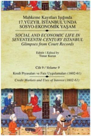 Mahkeme Kayıtları - Cilt 9; Kredi Piyasaları ve Faiz Uygulamaları (1602-61)