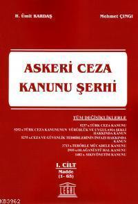 Askeri Ceza Kanunu Şerhi 1. Cilt (Madde 1-65)