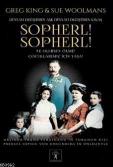 Sopherl Sopherl; Ne Olursun Ölme Çocuklarımız İçin Yaşa