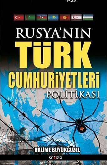 Rusya'nın Türk Cumhuriyetleri Politikası