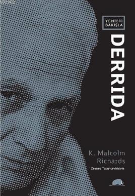 Yeni Bir Bakışla Derrida