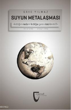 Suyun Metalaşması; Kıtlığın nedeni kıtlığa çare olabilir mi?