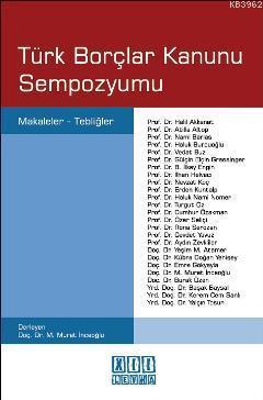 Türk Borçlar Kanunu Sempozyumu; Makaleler - Tebliğler