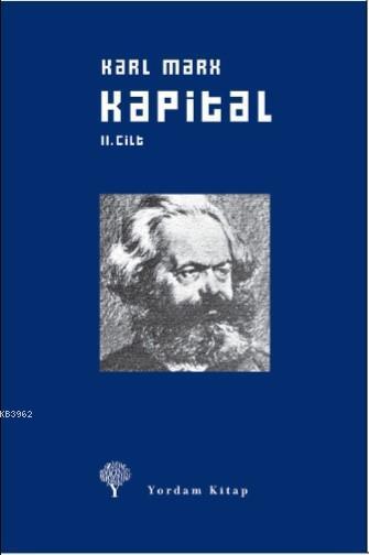 Kapital Cilt: 2; Ekonomi Politiğin Eleştirisi Sermayenin Dolaşım Süreci