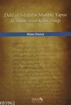 Delil ve İstidlalin Mantıki Yapısı İlk Dönem Sünni Kelam Örneği