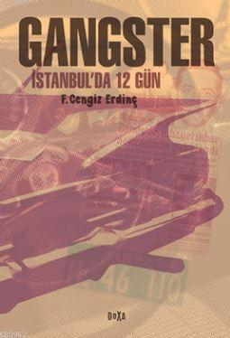Gangster; İstanbul'da 12 Gün